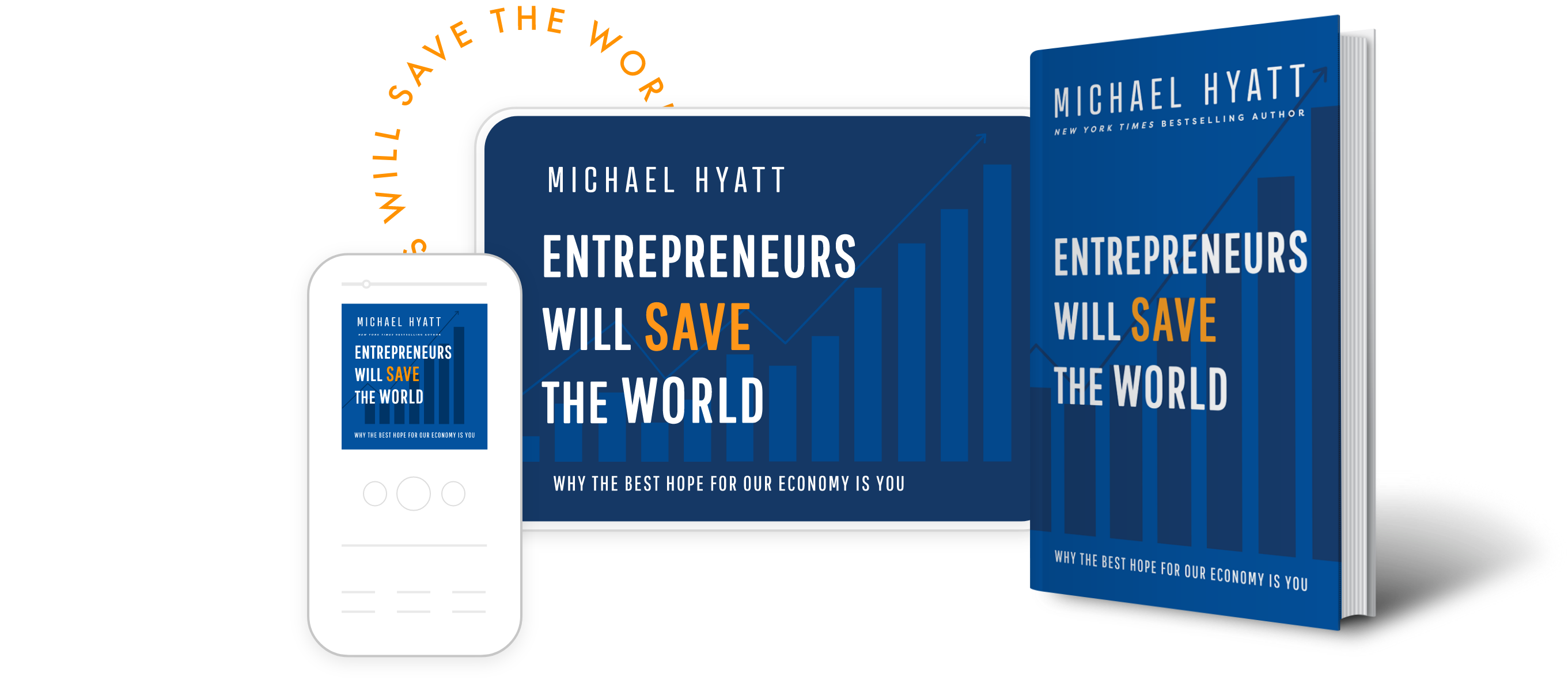 The book, ebook, & audiobook of Entrepreneurs Will Save the World
